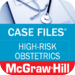 Case Files High-Risk Obstetrics (LANGE Case Files) McGraw-Hill Medical